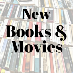 New Books and Movies